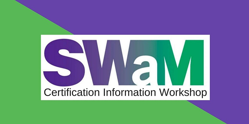 SWaM Certification Information Workshop (February 2021)